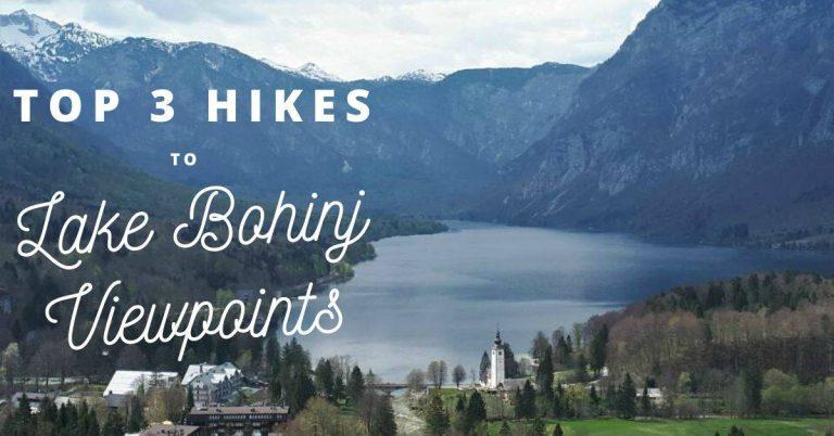 top 3 hikes to lake bohinj viewpoints