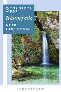 Pinterest 3 top spots for waterfalls near Lake Bohinj